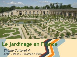 Le jardinage en France