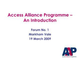 Access Alliance Programme – An Introduction