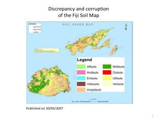 Discrepancy and corruption  of the Fiji Soil Map