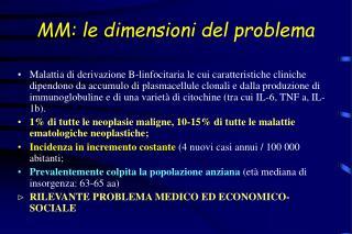 MM: le dimensioni del problema