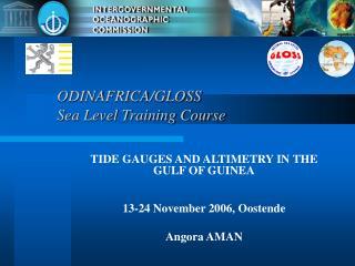 ODINAFRICA/GLOSS  Sea Level Training Course
