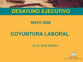 DESAYUNO EJECUTIVO MAYO 2006