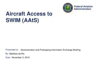 Aircraft Access to SWIM (AAtS)