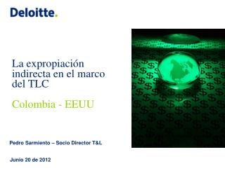 La expropiación indirecta en el marco del TLC  Colombia - EEUU