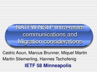 NATFW NSLP Intra-realm communications and Migration considerations