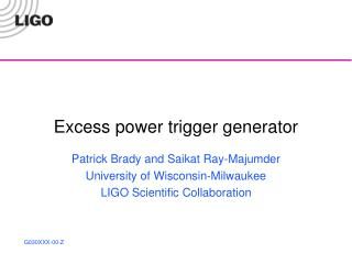 Excess power trigger generator