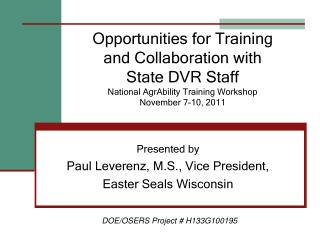 Presented by Paul Leverenz, M.S., Vice President, Easter Seals Wisconsin