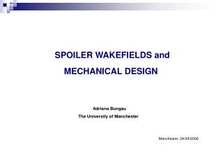 SPOILER WAKEFIELDS and                       MECHANICAL DESIGN