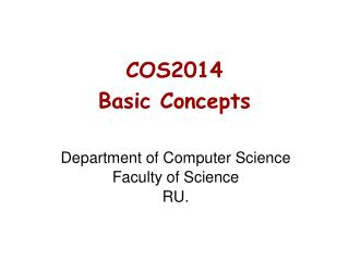 COS2014 Basic Concepts