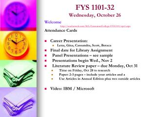 FYS 1101-32 Wednesday, October 26