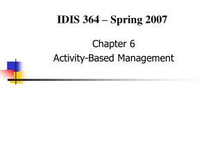 Chapter 6 Activity-Based Management