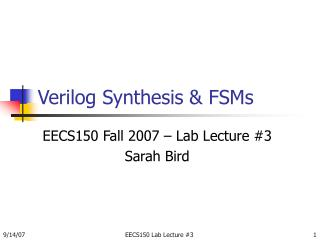 Verilog Synthesis & FSMs