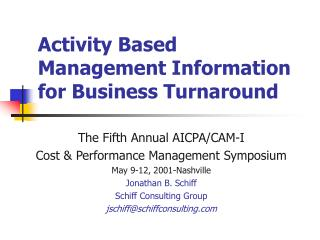Activity Based Management Information for Business Turnaround