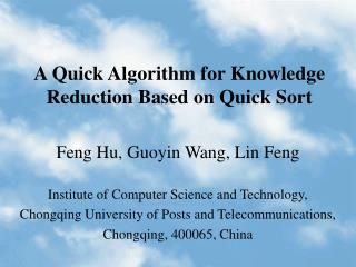 A Quick Algorithm for Knowledge Reduction Based on Quick Sort