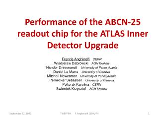 Performance of the ABCN-25 readout chip for the ATLAS Inner Detector Upgrade