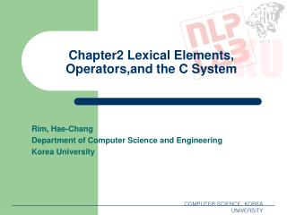 Chapter2 Lexical Elements, Operators,and the C System