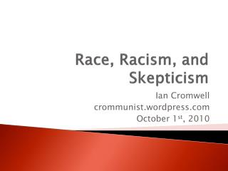 Race, Racism, and Skepticism