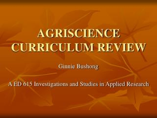 AGRISCIENCE CURRICULUM REVIEW
