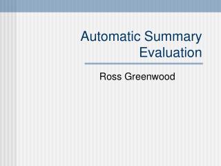 Automatic Summary Evaluation