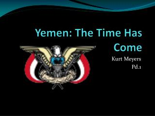 Yemen: The Time Has Come