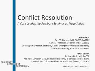 Conflict Resolution A Core Leadership Attribute Seminar on Negotiation