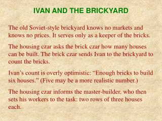 IVAN AND THE BRICKYARD