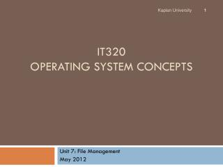 IT320 Operating System Concepts