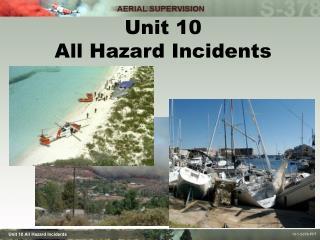 Unit 10 All Hazard Incidents