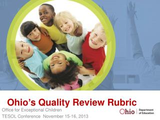Ohio � s Quality Review Rubric