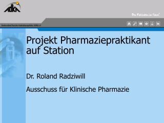Projekt Pharmaziepraktikant auf Station
