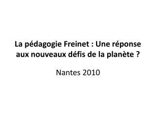 La pédagogie Freinet : Une réponse aux nouveaux défis de la planète ?
