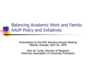 Balancing Academic Work and Family:  AAUP Policy and Initiatives