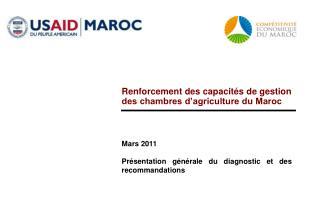 Mars 2011 Présentation générale du diagnostic et des recommandations