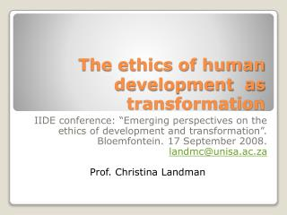 The ethics of human development  as transformation