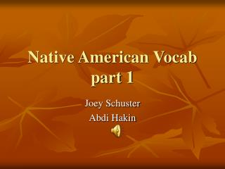 Native American Vocab part 1