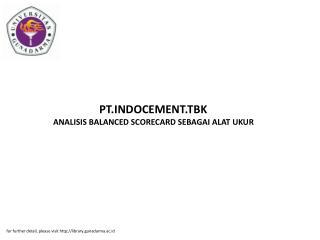 PT.INDOCEMENT.TBK ANALISIS BALANCED SCORECARD SEBAGAI ALAT UKUR
