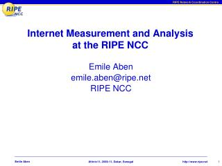 Internet Measurement and Analysis at the RIPE NCC