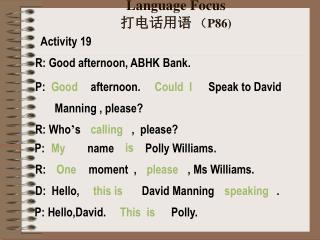 Language Focus 打电话用语  ( P86)
