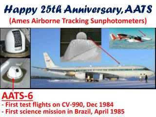 Happy 25th Anniversary, AATS (Ames Airborne Tracking Sunphotometers)