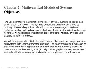 Chapter 2: Mathematical Models of Systems  O bjectives