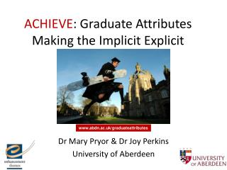 ACHIEVE : Graduate Attributes Making the Implicit Explicit