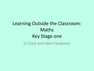 Learning Outside the Classroom: Maths  Key Stage one