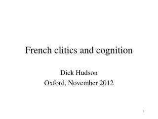 French clitics and cognition