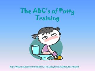 The ABC's of Potty Training