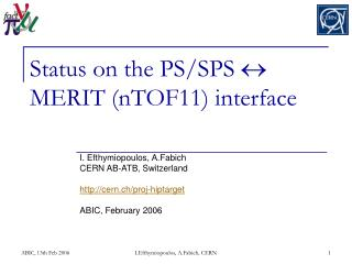 Status on the PS/SPS  ?  MERIT (nTOF11) interface