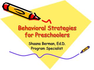 Behavioral Strategies for Preschoolers