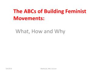 The ABCs of Building Feminist Movements: