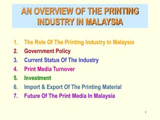 AN OVERVIEW OF THE PRINTING INDUSTRY IN MALAYSIA