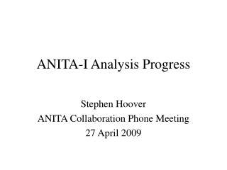 ANITA-I Analysis Progress