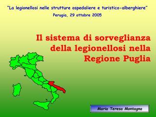 Il sistema di sorveglianza della legionellosi nella Regione Puglia